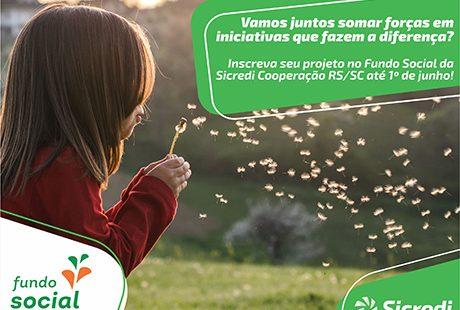 Sicredi Cooperação RS/SC abre inscrições para Fundo Social